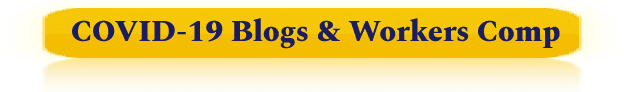 COVID-19 blogs & workers comp